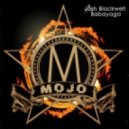 DJ Josh Blackwell, Miss Babayaga DJ - Mojo (Original Mix)