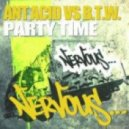 Ant Acid vs B.T.W. - Party Time (Instrumental Mix)