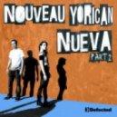 Nouveau Yorican - Nueva (John Roman Remix)
