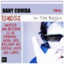 Dany Cohiba - In The Beginning (Expanded Mix)