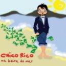 Chico Rico - Na Beira Do Mar (Andry J Reloaded)