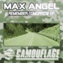Max Angel - Remember Tomorrow (DJ Ange Remix)