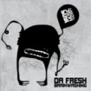 Da Fresh - Brainwashing (Phunk Investigation Mix)