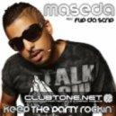 Maseda Feat. Flip Da Scrip - Keep The Party Rockin (Paris Avenue Remix)