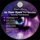 Ways & Means - In Your Eyes feat Trudi Mosiamo (Duel Calibre Remix)