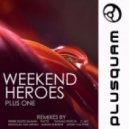 Weekend Heroes - Plus One (Pierre Deutschmann Remix)