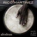 Rico Martinez - Afrodrum  (Mr. Danny Remix)