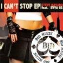 Steve Navaro feat. EVVA Gg - I Can\'t Stop  (Original Mix)
