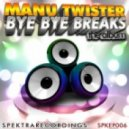 Manu Twister - I\'m Not RRPP (Original Mix)