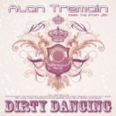 Alan Tremain feat. Ina from J&K - Dirty Dancing  (DJ Kone & Marc Palacios Remix)
