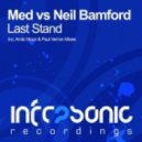 Med vs Neil Bamford - Last Stand (Original Mix)