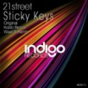 21street - Sticky Keys (Kobb Remix)