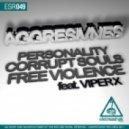 Aggresivnes - Corrupt Souls (Original Mix)