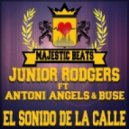 Junior Rodgers - El Sonido De La Calle ft. Antoni Angels Buse ( Dub)