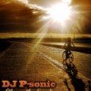 Planet Funk - Chase The Sun (DJ P-SoniC Remix)