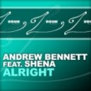 Andrew Bennett feat. Shena - Alright (Sebjak Remix)