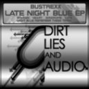 Bustrexx - Late Night Blue