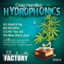 Craig Hamilton - Hit You Up (Original Mix)