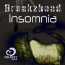 Breakzhead - Insomnia (Exodous Remix)