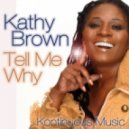 Kathy Brown - Tell Me Why (Dave Shaw\'s Original Mix)
