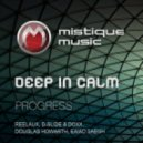 Deep In Calm - Progress (Comes With The Night