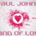 Paul Johns - Sand Of Love (Extended Mix)