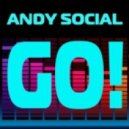 Andy Social - Go (Original Mix)