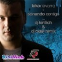 Kiko Navaro - Sonando Contigo (Dj Kirillich & Dj Скай Remix)