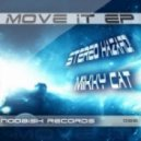 Stereo Hazard, Mikky Cat  -  Don't Stop It Now (Original Mix)