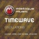 Timewave - Over The Edge (Original Mix)