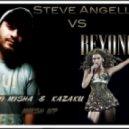 Steve Angello vs Beyonce - Who run the world (Dj Misha & Kazaku Mash Up)