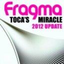 Alex Kenji & Fragma - Toca\'s Miracle (Alex Kenji Remix)