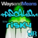 Ways & Means - Rascalism (Original Mix)