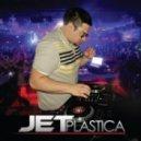 Jetplastica - Focus