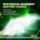 Mysterious Movement - Another Chance (Original Mix)