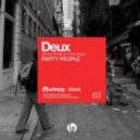 Deux - Party People (Original Mix)