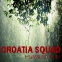 Croatia Squad -  Humbled Rain