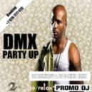 DMX - Party Up ( Dj Armilov & Dj S-Nike Rmx )
