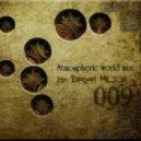 Bryan Milton - Atmospheric world mix 009