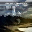 Electribe, Sandeagle - Above The Shore  (Original Mix)