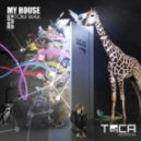Tom Wax - Come Into My House (Original Mix)