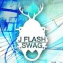 J Flash - Swag (Original Mix)