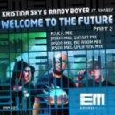 Kristina Sky & Randy Boyer feat Shyboy - Welcome To The Future (Jason Mill Sunset Mix)