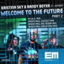 Kristina Sky & Randy Boyer feat Shyboy - Welcome To The Future (Jason Mill Uplifting Mix)