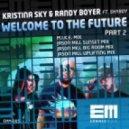 Kristina Sky & Randy Boyer feat Shyboy - Welcome To The Future (Jason Mill Uplifting Mix)