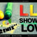 LLP - Show Me Love (Dj TayNa & Chris Ferres Remix)