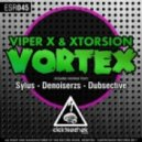 Viper X & XTorsion - Vortex (Original mix)