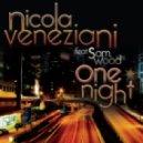 Nicola Veneziani Feat Sam Wood - One Night (Dirty Dutch Mix)