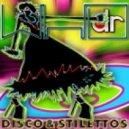 Dr. Who - Disco & Stilettos (Original Mix)