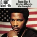 Edwin Starr & Chris Lake & Marco Lys - War (Dj Bit Mash - Up)